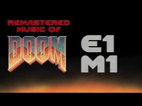 "E1M1 - ""At Doom's Gate"" (Doom Music Remastered)"