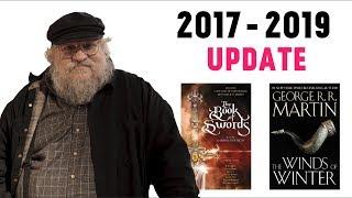 George R.R. Martin 2017-2019 Books Update