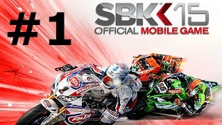 #SBK 15 Official Mobile Game - Android/iOS Walkthrough Gameplay - Part 1