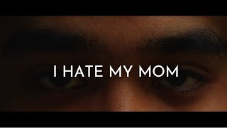 I Hate My Mom | Mother's  Day Short Film
