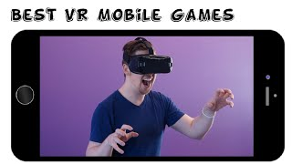 Top 10 Best Vr Mobile Games Android/ios