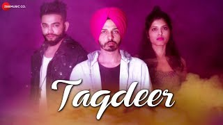 Taqdeer - Official Music Video | Happy Dhillon | Bal Baljeet