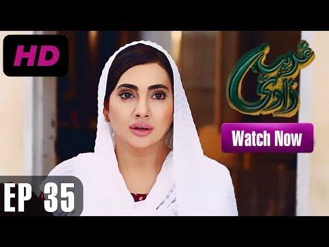 Ghareebzaadi - Episode 35 | A Plus ᴴᴰ Drama | Suzzaine Fatima, Shakeel Ahmed, Ghazala Kaife