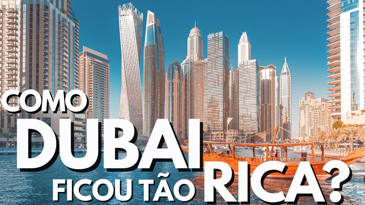 Porque DUBAI é um dos lugares MAIS RICOS DO MUNDO?