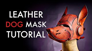 Leather Dog Mask - Tutorial and Pattern Download
