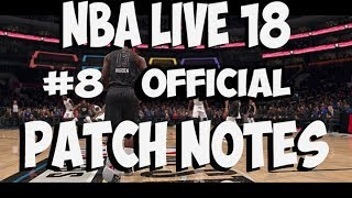 NBA LIVE 18 , OFFICIAL PATCH NOTES #8 ALL STAR COURT UPDATE AND MORE
