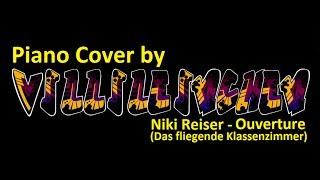 Niki Reiser - Ouverture (Das fliegende Klassenzimmer) [Piano Cover]