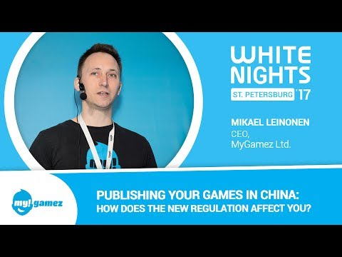 Mikael Leinonen (MyGamez Ltd.) - Publishing Your Games in China