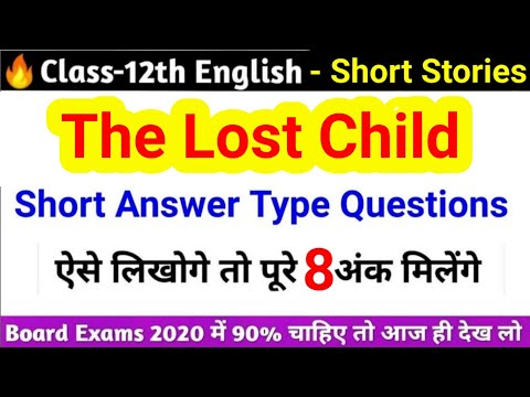 The Lost Child Short Answer Type Questions Answer | Class 12th English Short Stories Question Answer
