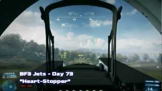 "[BF3 Jets] Day 73 - ""Heartstopper"""