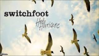 Your Love is a Song-Switchfoot(Lyrics in Description)