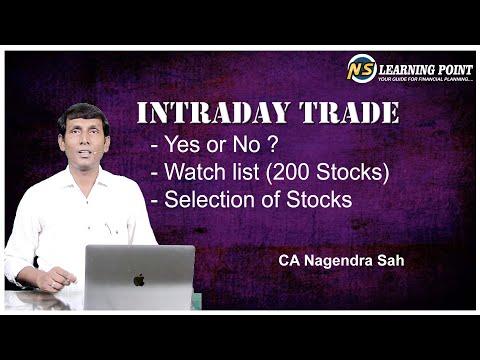 Intraday Trade !! How to select stocks !! How to create Watch list !! CA Nagendra Sah