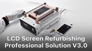 Professional Solution - Mobile Phone Broken LCD Refurbishing Solution V3.0