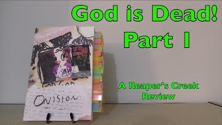 God is Dead! | A Review of Reaper's Creek by Onision (Part 1)