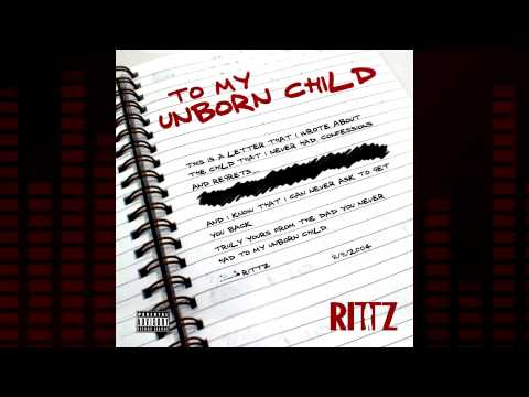 "Rittz ""Unborn Child""  UNRELEASED FROM 2004"
