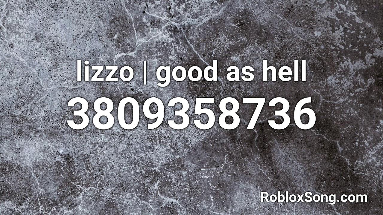 10000 Id Roblox Songs Lizzo Good As Hell Roblox Id Roblox Music Code Youtube