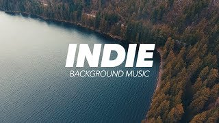 Inspiring Indie Background Music For s