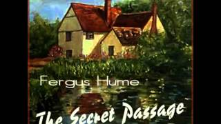 The Secret Passage by Fergus Hume (FULL Audiobook) - part (2 of 5)