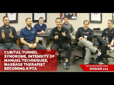 Cubital Tunnel Syndrome, Intensity of Manual Techniques, Massage Therapist Becoming a PTA