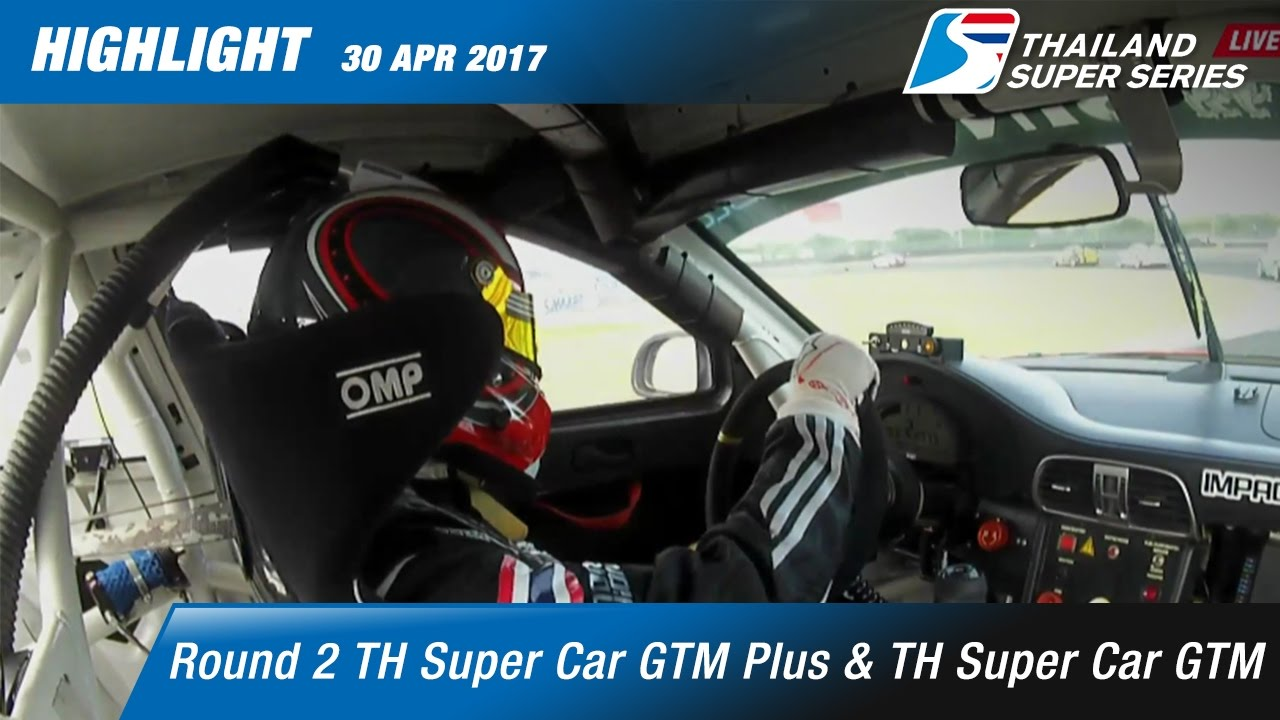 Highlight THSuper Car GTM & TH Super Car GTM Plus Rd.2 | Chang International Circuit , Buriram