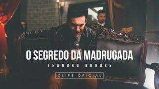 Baixar Leandro Borges - O Segredo da Madrugada