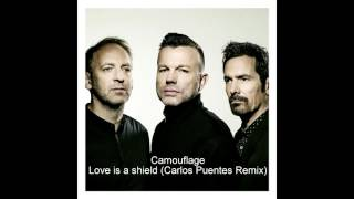 Camouflage - Love is a shield (Carlos Puentes Remix)