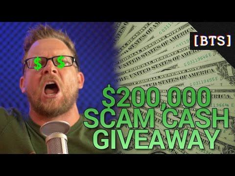 $200,000 SCAM CASH GIVEAWAY!!