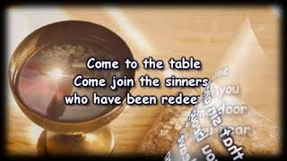 Come To The Table - Sidewalk Prophets - Worship Video with lyrics