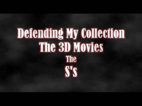 Download Defending My Collection: 3D BluRay Collection Overview - The S's