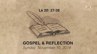 Gospel & Reflection - November 10, 2019