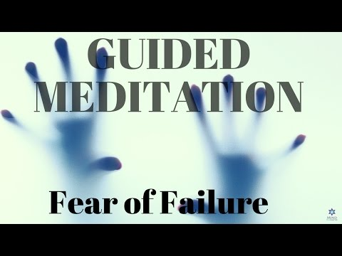 Guided Meditation Fear of Failure - Help to Overcome That Fear and Sleep