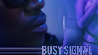 Busy Signal - When A Gyal Bad - July 2016
