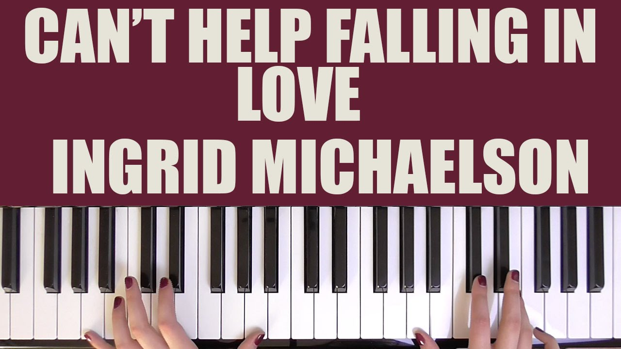 How to play cant help falling in love ingrid michaelson youtube how to play cant help falling in love ingrid michaelson hexwebz Gallery