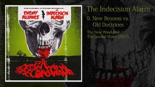 Watch Indecision Alarm New Brooms Vs Old Doctrines video