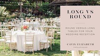 Round Vs Long (Farm) Tables at Wedding Receptions