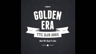 Golden Era Mixes Volume 4 - Stoaty vs Andy H (TTC DJs 2005)