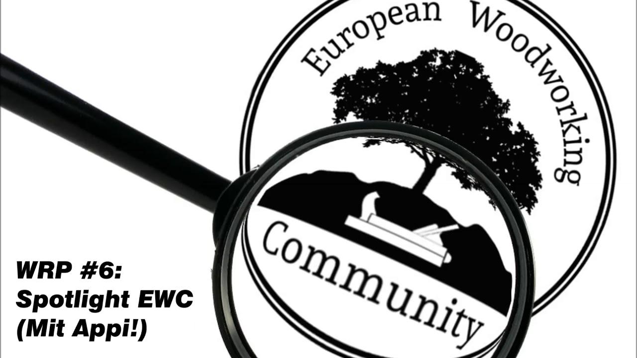 werkstattradio - wrp #6: spotlight ewc (mit appi!) - youtube