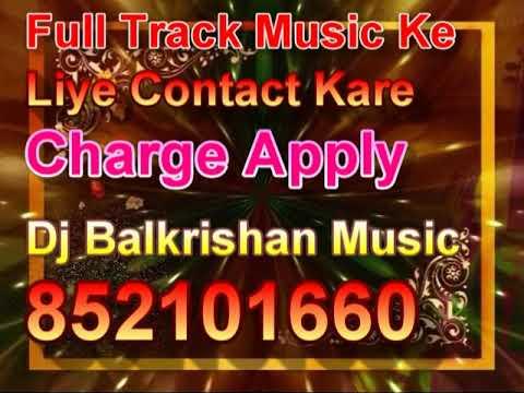 Bhukur Bhukur light Barab kareju Bhojpuri Karaoke Track Dj Balkrishan Music