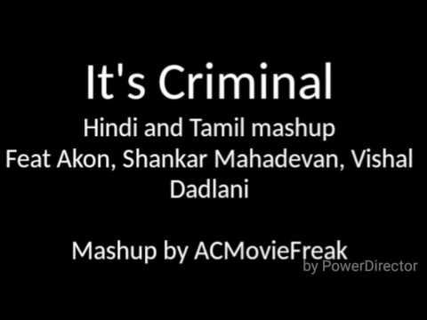 'Criminal' Tamil/Hindi Feat. Akon, Shankar, Vishal