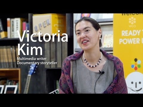 [Culture Designer Interview] Victoria KIM (Multimedia writer/Documentary storyteller )