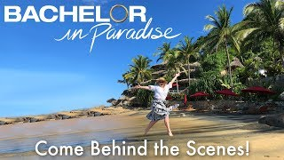 Behind-the-Scenes at the Bachelor in Paradise Resort