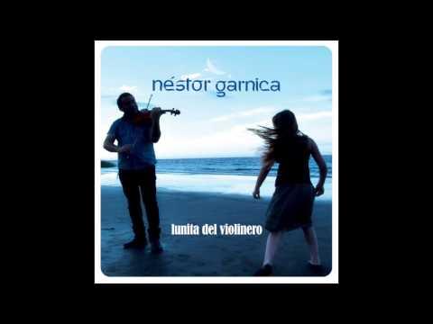 Nestor Garnica - La Niña de Ojos Claros