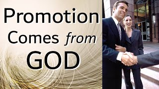 Promotion Comes From God thumbnail