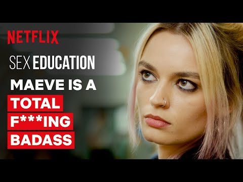 Maeve is a Total F***ing Badass | Sex Education | Netflix