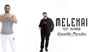 Melekai ft. Alpa Gun - Gangsta´s Paradise (Official Video)