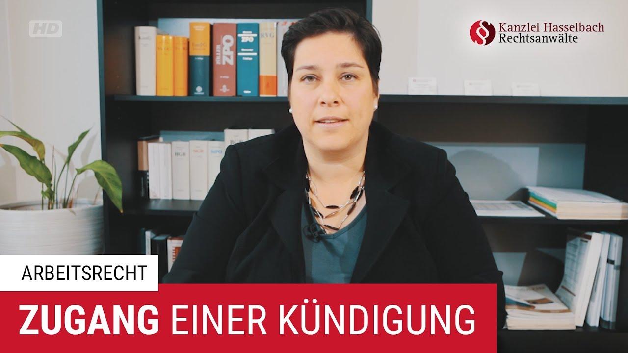 Zugang Einer Kündigung Im Arbeitsrecht Kanzlei Hasselbach Youtube