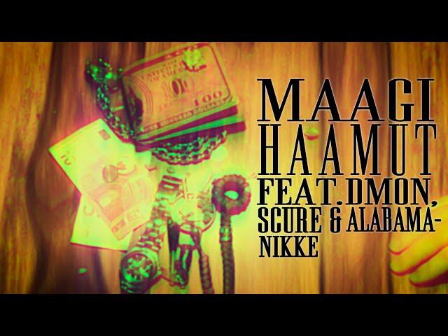 Maagi - Haamut Feat  DMON x Scure x Alabama Nikke