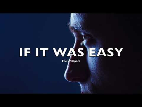 If It Was Easy - Motivational Video