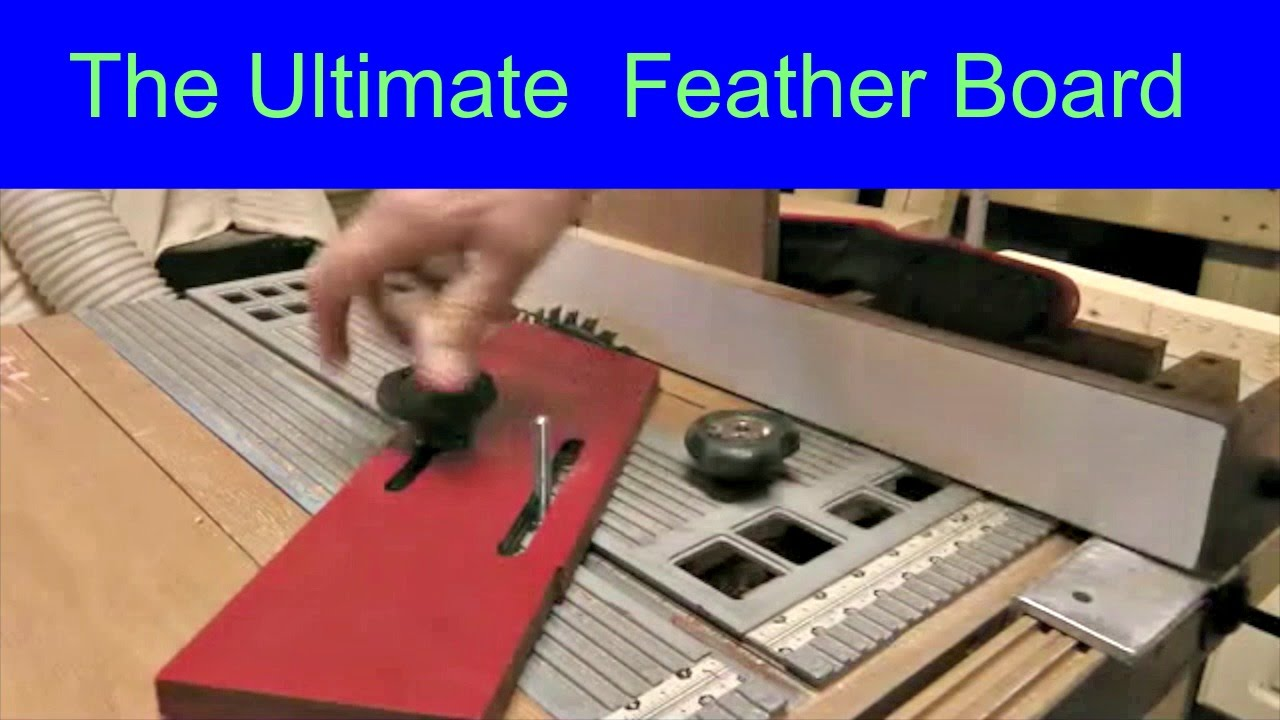 Making The Ultimate Featherboard The Easy Way Youtube