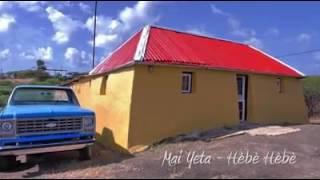 Mai Yeta - Hèbè Hèbè (Tambu) Music Video